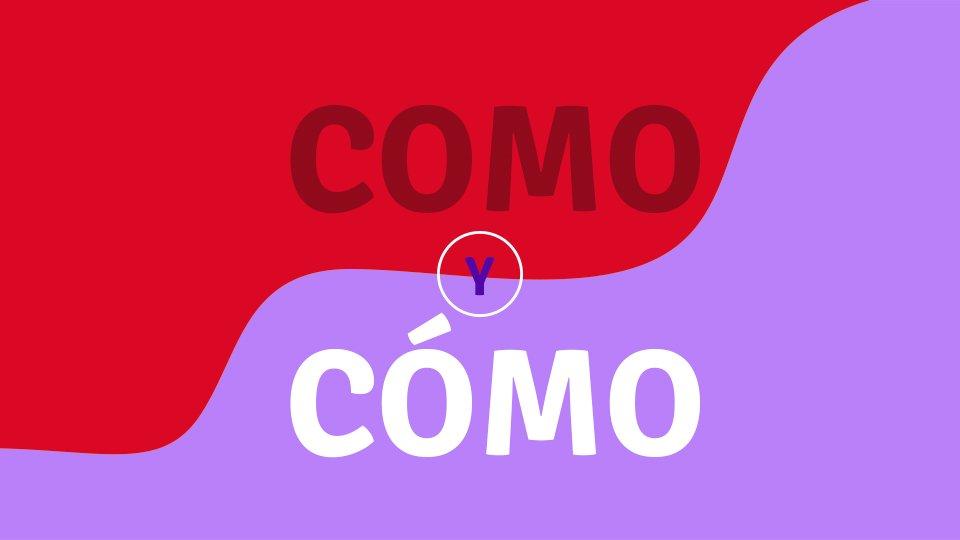 COMO Y CÓMO